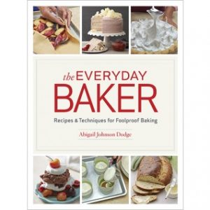 Favorite best books of 2015 2500 amazon gift certificate giveaway everyday baker by abby dodge a member of my group stated that everyday baker is the baking equivalent to the food lab this year and she is correct forumfinder Choice Image