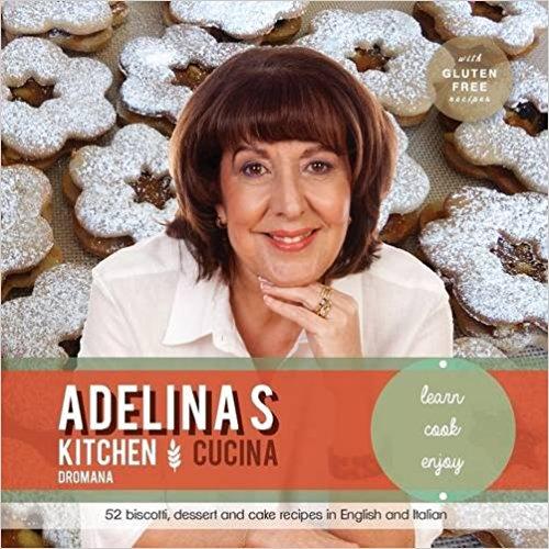 Adelina\'s Kitchen Cucina – Dolci From My Italian Kitchen, Learn ...